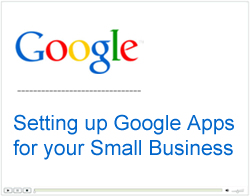 Setting Up Google Apps for your Small Business