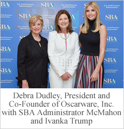 Debra Dudley, SBA Administrator and Ivanka Trump