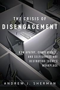 The Crisis of Disengagement