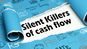 Silent Killers of Cashflow